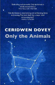Only the Animals av Ceridwen Dovey (Heftet)