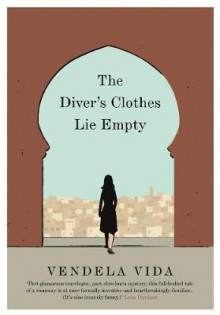 The Diver's Clothes Lie Empty av Vendela Vida (Heftet)