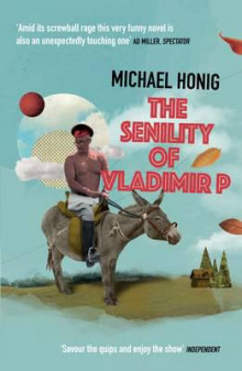 The Senility of Vladimir P av Michael Honig (Heftet)