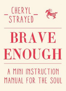 Brave Enough av Cheryl Strayed (Innbundet)