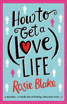 How to Get a (Love) Life av Rosie Blake (Heftet)