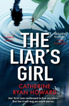 The Liar's Girl av Catherine Ryan Howard (Heftet)