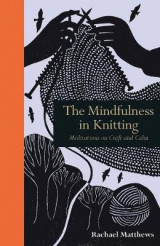 Omslag - The Mindfulness in Knitting