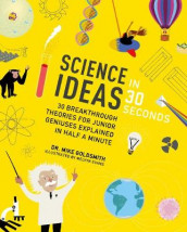 Science Ideas in 30 Seconds av Dr Mike Goldsmith (Heftet)