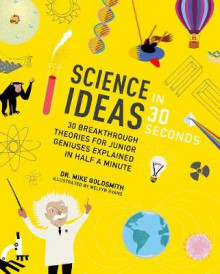 Science Ideas in 30 Seconds av Dr. Mike Goldsmith (Heftet)