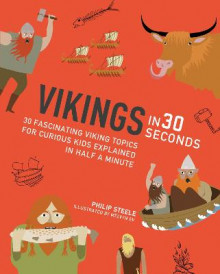 Vikings in 30 Seconds av Philip Steele (Heftet)