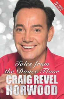 Tales from the Dance Floor av Craig Revel Horwood (Heftet)