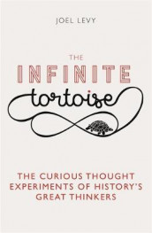 The Infinite Tortoise av Joel Levy (Innbundet)
