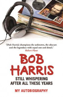 Still Whispering After All These Years av Bob Harris (Heftet)