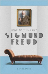 Omslag - How to Think Like Sigmund Freud