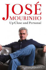 Omslag - Jose Mourinho: Up Close and Personal