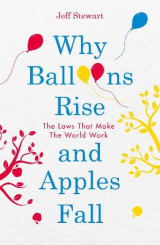 Omslag - Why Balloons Rise and Apples Fall