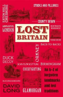Lost Britain av David Long (Heftet)