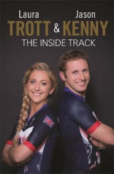 Omslag - Laura Trott and Jason Kenny - The Inside Track