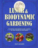 Omslag - Lunar and Biodynamic Gardening
