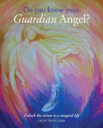 Do You Know Your Guardian Angel? av Jacky Newcomb (Heftet)