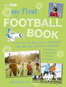 My First Football Book av Dominic Bliss (Heftet)