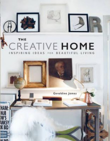 The creative home av Geraldine James (Innbundet)