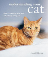 Omslag - Understanding Your Cat: How to Interpret What Your Cat is Really Telling You