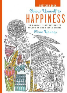 Colour Yourself to Happiness Postcard Book av Clare Youngs (Innbundet)