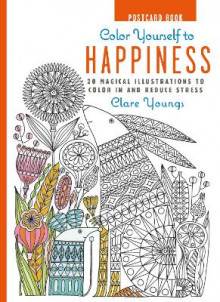 Color Yourself to Happiness Postcard Book av Clare Youngs (Innbundet)