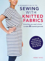 Omslag - A Beginner's Guide to Sewing with Knitted Fabrics