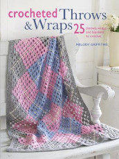 Crocheted Throws & Wraps av Melody Griffiths (Heftet)