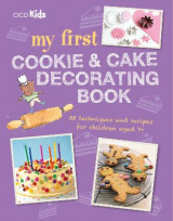 Omslag - My First Cookie and Cake Decorating Book