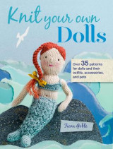 Omslag - Knit Your Own Dolls