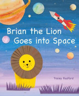 Omslag - Brian the Lion Goes into Space