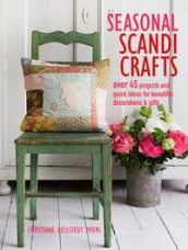 Seasonal Scandi crafts av Christiane Bellstedt Myers (Heftet)