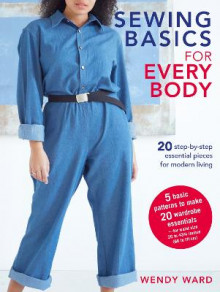 Sewing Basics for Every Body av Wendy Ward (Heftet)