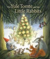 The Yule Tomte and the Little Rabbits av Ulf Stark (Innbundet)