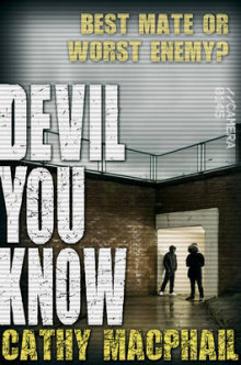 Devil You Know av Cathy MacPhail (Heftet)