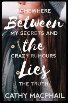Between the Lies av Cathy MacPhail (Heftet)
