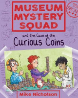 Omslag - Museum Mystery Squad and the Case of the Curious Coins