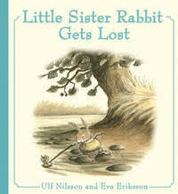 Little Sister Rabbit Gets Lost av Ulf Nilsson (Innbundet)
