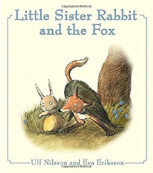 Little Sister Rabbit and the Fox av Ulf Nilsson (Innbundet)