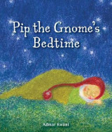 Omslag - Pip the Gnome's Bedtime