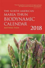 Omslag - The North American Maria Thun Biodynamic Calendar 2018: 2018