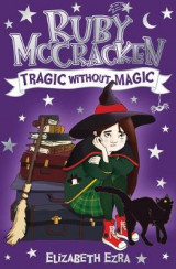 Omslag - Ruby McCracken: Tragic Without Magic