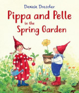 Omslag - Pippa and Pelle in the Spring Garden