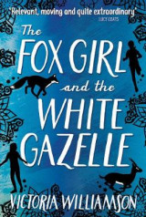 Omslag - The Fox Girl and the White Gazelle