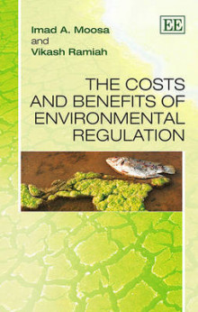 The Costs and Benefits of Environmental Regulation av Imad A. Moosa og Vikash Ramiah (Innbundet)
