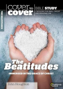 Cover to Cover Bible Study: The Beatitudes av John Houghton (Heftet)