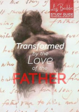 Omslag - Transformed by the Love of the Father