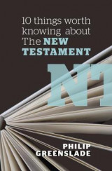 Omslag - 10 Things Worth Knowing About the New Testament
