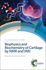 Omslag - Biophysics and Biochemistry of Cartilage by NMR and MRI