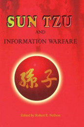 Sun Tzu and Information Warfare av National Defense University Press (Heftet)