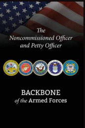 The Noncommissioned Officer and Petty Officer av Bryan B Battaglia og National Defense University Press (Innbundet)